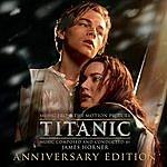 James Horner Titanic: Original Motion Picture Soundtrack - Anniversary Edition