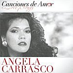 Angela Carrasco Canciones De Amor