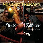 No Good Therapy Stress Reliever (Feat. Beezie 2000 & Famous)