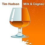 Tim Hudson Milk & Cognac