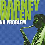 Barney Wilen No Problem (Feat. Lee Morgan, Miles Davis, Kenny Dorham)