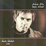 Wael Jassar Wael Jassar Live