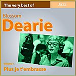 Blossom Dearie The Very Best Of Blossom Dearie: Plus Je T'embrasse (Vol. 1)
