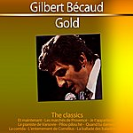 Gilbert Bécaud Gold - The Classics: Gilbert Bécaud