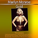 Marilyn Monroe Gold - The Classics: Marilyn Monroe