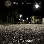 Pretender Right Up Your Street