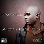 A-Wall The Admission