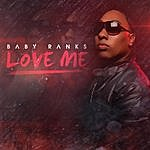 Baby Ranks Love Me