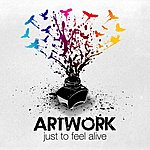 """Artwork """"Just To Feel Alive"""""""