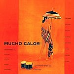 Art Pepper Mucho Calor (Bonus Track Version)