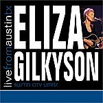 Eliza Gilkyson Live From Austin Tx