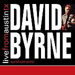 David Byrne Live From Austin Tx