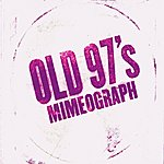 Old 97's Mimeograph Ep