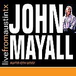 John Mayall Live From Austin Tx