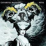 Mina Canarino Mannaro Vol. 2