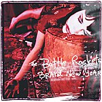 The Bottle Rockets Brand New Year