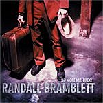 Randall Bramblett No More Mr. Lucky