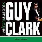 Guy Clark Live From Austin Tx