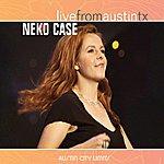 Neko Case Live From Austin Tx
