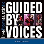 Guided By Voices Live From Austin Tx