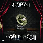 Dolla Bill The Return Of Soul