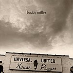 Buddy Miller Universal United House Of Prayer