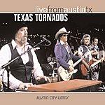 Texas Tornados Live From Austin Tx