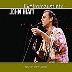 John Hiatt Live From Austin Tx