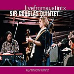 The Sir Douglas Quintet Live From Austin Tx