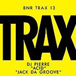 DJ Pierre Acid / Jack Da Groove