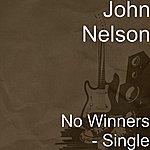 John Nelson No Winners - Single
