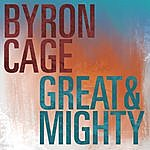 Byron Cage Great & Mighty