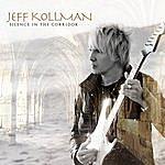 Jeff Kollman Silence In The Corridor