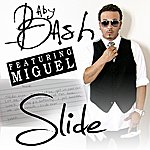Baby Bash Slide (Feat. Miguel)