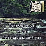 The Bing Brothers Live From Pocahontas County West Virginia (Feat. Jake Krack)