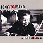 Tony Vega Glory Baby