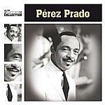 Pérez Prado The Platinum Collection