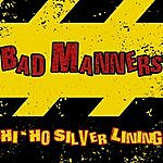Bad Manners Hi-Ho Silver Lining
