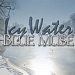 Blue Muse Icy Water