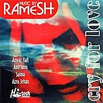 Ramesh Cry For Love