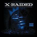 X-Raided Sacramentally Disturbed