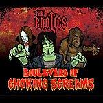 The Erotics Boulevard Of Choking Screams