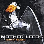 Mother Leeds Return Of The Beast