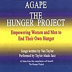"""Van Taylor Agape """"The Hunger Project"""""""