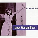 Lucinda Williams Happy Woman Blues