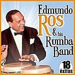 Edmundo Ros 18 Éxitos. Edmundo Ros & His Rumba Band