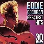 Eddie Cochran 30 Tracks. Eddie Cochran Greatest Hits