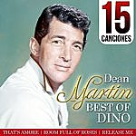 Dean Martin Dean Martin Best Of Dino. 15 Canciones