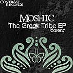Mo Shic The Greek Tribe Ep