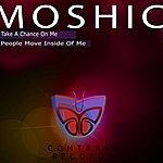 Mo Shic Take A Chance Of Me